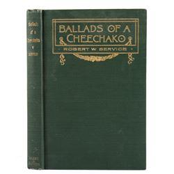 Ballads of a Cheechako By R.W. Service 1st Edition