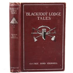 1892 Blackfoot Lodge Tales by George Bird Grinnell