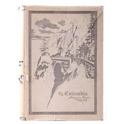 The Columbia, America's Great Highway; Very Rare
