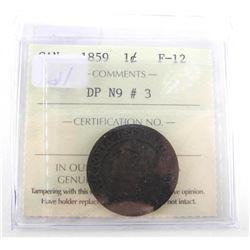 1859 Canada 1 Cent F-12. DP N9 # 3 ICCS