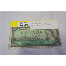 1954 CANADIAN 1 DOLLAR BANK NOTE - SCARCER REPLACEMENT NOTE