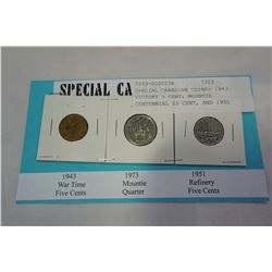 SPECIAL CANADIAN COINS- 1943 VICTORY 5 CENT, MOUNTIE CENTENNIAL 25 CENT, AND 1951 REFINERY COMMEMORA