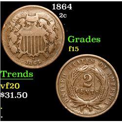 1864 . . Two Cent Piece 2c Grades f+