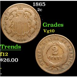 1865 . . Two Cent Piece 2c Grades vg+