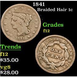 1841 . . Braided Hair Large Cent 1c Grades f, fine