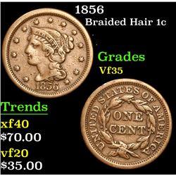 1856 . . Braided Hair Large Cent 1c Grades vf++