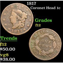 1817 . . Coronet Head Large Cent 1c Grades f, fine