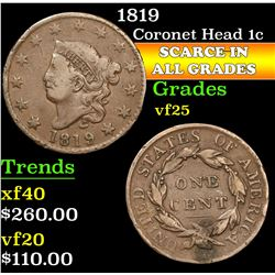 1819 . . Coronet Head Large Cent 1c Grades vf+