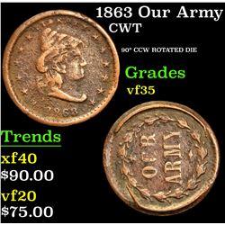 1863 Our Army . 90¡ CCW Rotaed Die Civil War Token 1c Grades vf++
