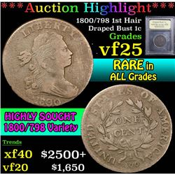 ***Auction Highlight*** 1800/798 1st Hair . . Draped Bust Large Cent 1c Graded vf+ By USCG (fc)