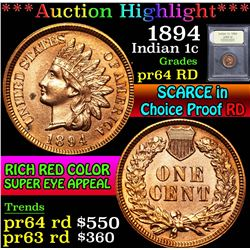 ***Auction Highlight*** 1894 . . Indian Cent 1c Graded Choice Proof Red By USCG (fc)
