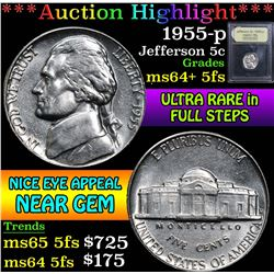 ***Auction Highlight*** 1955-p Ultra rare in full steps . Jefferson Nickel 5c Graded Choice Unc+ 5fs