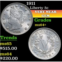 1911 . . Liberty Nickel 5c Grades Choice+ Unc
