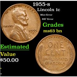 1955-s Mint Error BIE' Error Lincoln Cent 1c Grades Select Unc BN