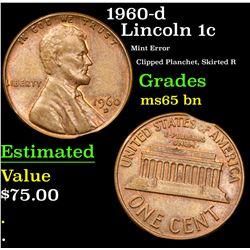 1960-d Mint Error Clipped Planchet, Skirted R Lincoln Cent 1c Grades GEM Unc BN