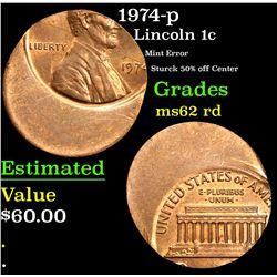 1974-p Mint Error Sturck 50% off Center Lincoln Cent 1c Grades Select Unc RD