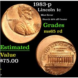 1983-p Mint Error Sturck 60% off Center Lincoln Cent 1c Grades GEM Unc RD