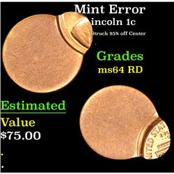 Mint Error Struck 95% off Center . Lincoln Cent 1c Grades Choice Unc RD