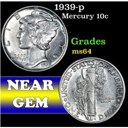 1939-p . . Mercury Dime 10c Grades Choice Unc