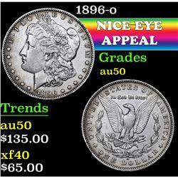 1896-o . . Morgan Dollar $1 Grades AU, Almost Unc