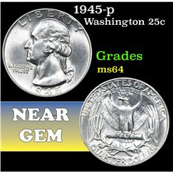 1945-p . . Washington Quarter 25c Grades Choice Unc