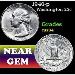 1946-p . . Washington Quarter 25c Grades Choice Unc