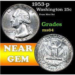 1953-p From Mint Set  . Washington Quarter 25c Grades Choice Unc