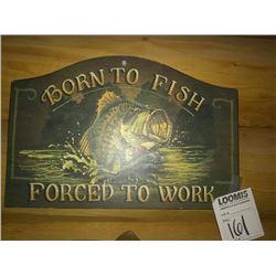 BORN TO FISH WOOD WALL ART