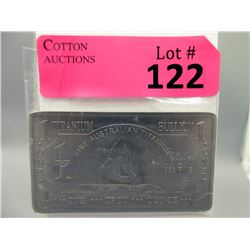 1 Oz. Australia Mint .999 Fine Titanium Bar.