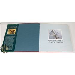 """AUTOGRAPHED BOOK """"ARTIST IN NATURE"""" BY ROBERT"""