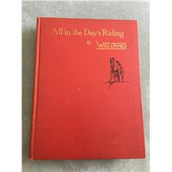 All in a Long Days Riding Will James Cowboy Writer and Artist