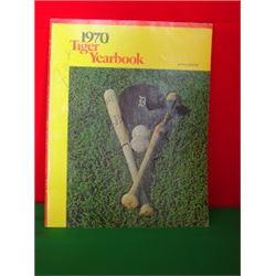 Detroit Tiger Yearbook One of the Greatest Teams Al Kaline, Bill Freehan, Joe Niekro, Norm Cash