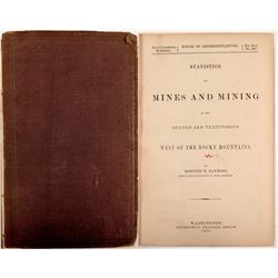 Statistics of Mines and Mining West of the Rocky Mountains   (104599)