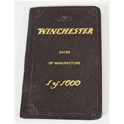 Winchester Dates of Manufacture 1 of 1000