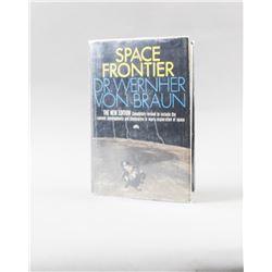 Space Frontier By Dr Wernher Von Braun Book