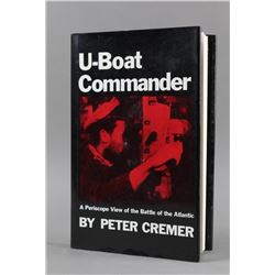 U-Boat Commander By Peter Cremer - Book