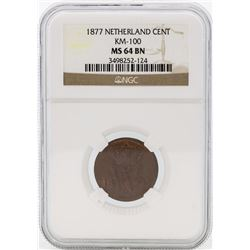 1877 Netherland Cent KM-100 NGC MS64 BN