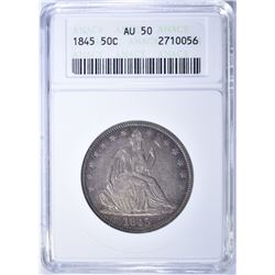 1845 SEATED HALF DOLLAR, ANACS AU-50