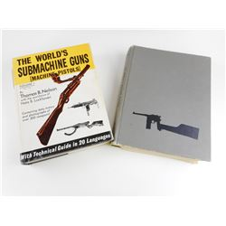 THE WORLD'S SUBMACHINE GUNS AND PISTOLS BOOKS
