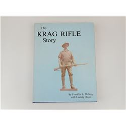 THE KRAG RIFLE STORY BY FRANKLIN B. MALLORY