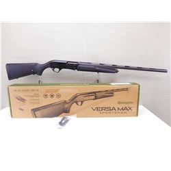 REMINGTON , MODEL: VERSA MAX , CALIBER: 12 GA X 3 1/2""