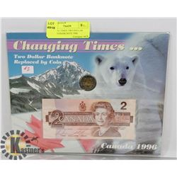 CHANGING TIMES TWO DOLLAR COIN AND BANK NOTE 1996