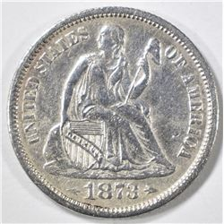 1873 ARROWS SEATED LIBERTY DIME   AU