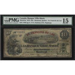 UNIQUE TROPHY NOTE - Banque Ville-Marie $10, 1873