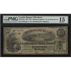 UNIQUE TROPHY NOTE - Banque Ville-Marie $10, 1873