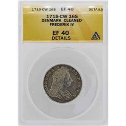 1715 Denmark Frederik IV 16 Skilling Coin ANACS XF40 Details