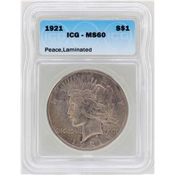 1921 $1 Peace Silver Dollar Coin ICG MS60