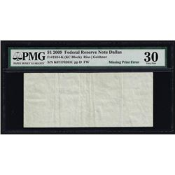 2009 $1 Federal Reserve Note Dallas Missing Print ERROR PMG Very Fine 30