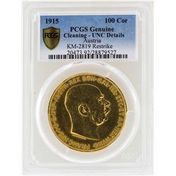 1915 Austria 100 Corona Gold Coin KM-2819 Restrike PCGS Genuine Unc Details