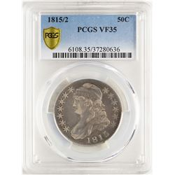 1815/2 Capped Bust Half Dollar Coin PCGS VF35